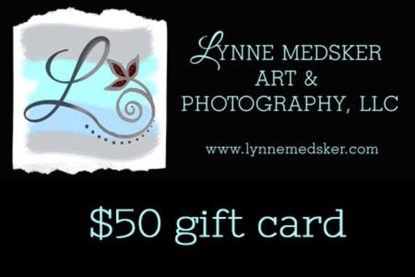 $50 Gift Card | Lynne Medsker Art & Photography, LLC