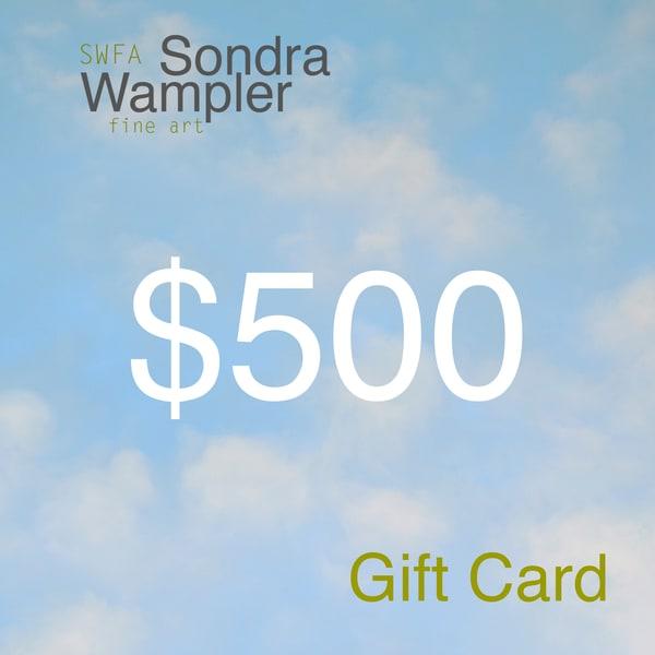 $500 Gift Card | Sondra Wampler | fine art