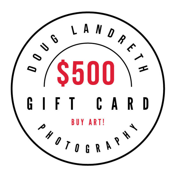 $500 Gift Card | Doug Landreth Photography