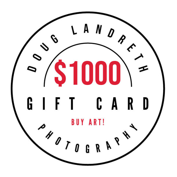 $1000 Gift Card | Doug Landreth Photography