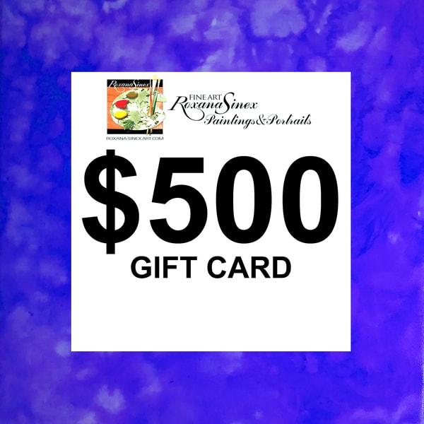 $500 Gift Card | Roxana Sinex Art