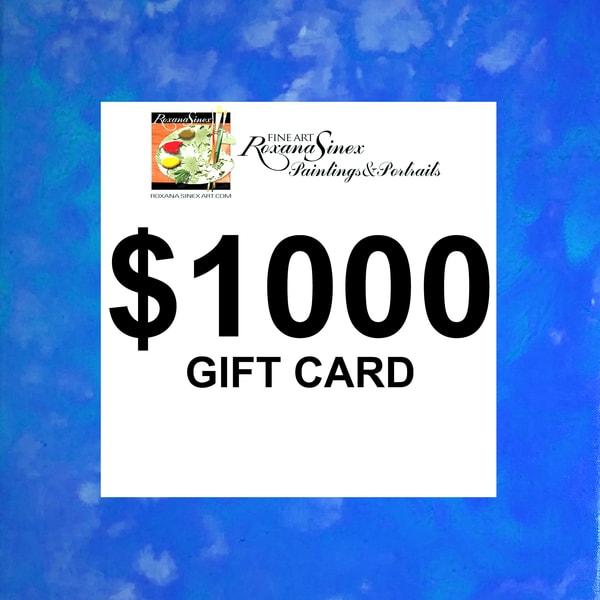 $1,000 Gift Card | Roxana Sinex Art