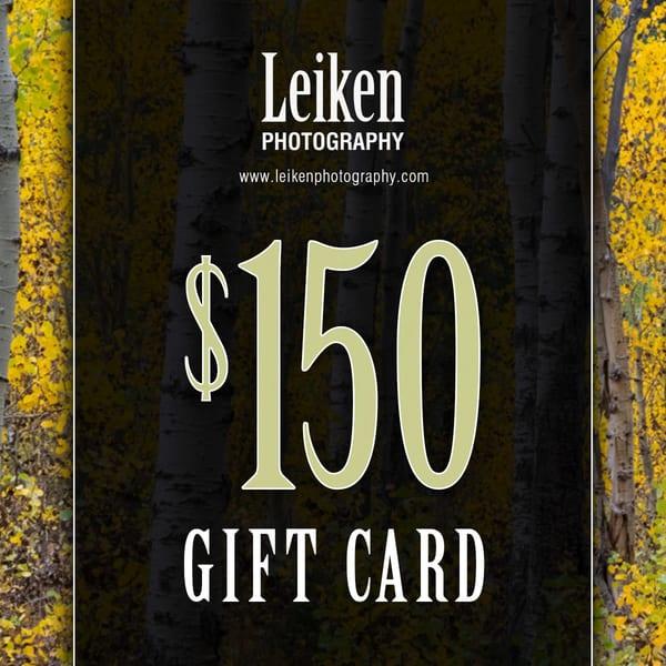 $150 Gift Card   Leiken Photography
