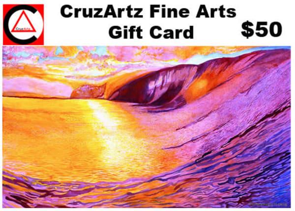 Gift Card $50   CruzArtz Fine Arts