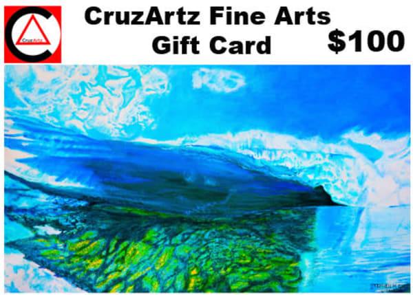 Gift Card $100   CruzArtz Fine Arts