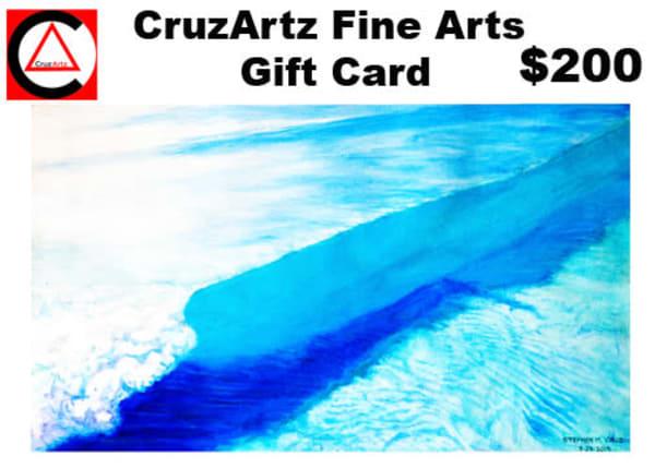 Gift Card  $200   CruzArtz Fine Arts