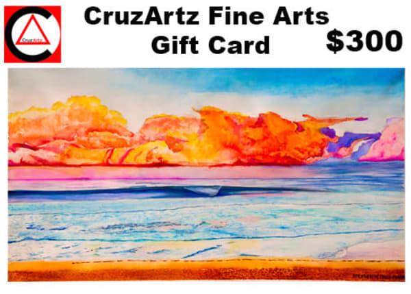Gift Card $300   CruzArtz Fine Arts