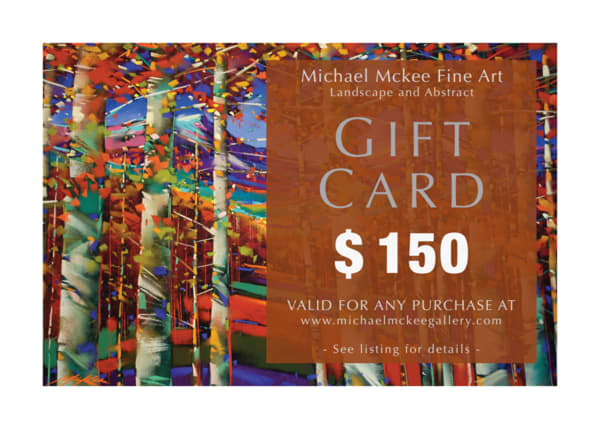 $150 Gift Card | Michael Mckee Gallery Inc.