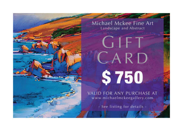 $750 Gift Card | Michael Mckee Gallery Inc.