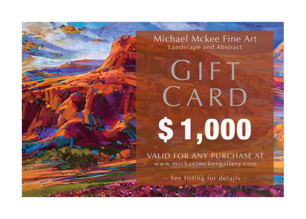 $1,000 Gift Card | Michael Mckee Gallery Inc.