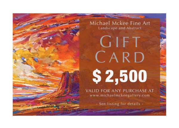 $2,500 Gift Card | Michael Mckee Gallery Inc.