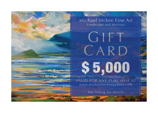 $5,000 Gift Card | Michael Mckee Gallery Inc.
