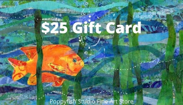 $25 Gift Card | Poppyfish Studio