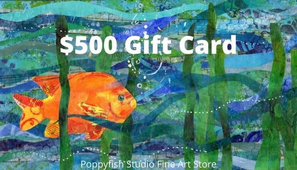 $500 Gift Card | Poppyfish Studio
