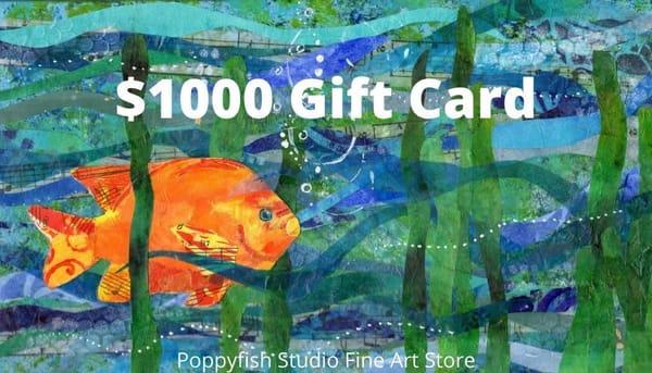 $1000 Gift Card | Poppyfish Studio
