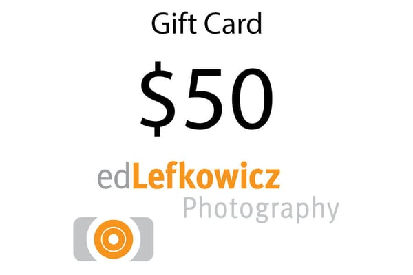 $50 Gift Card | Ed Lefkowicz Photography