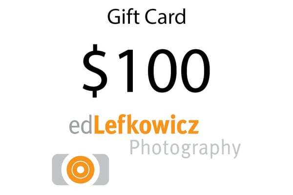 $100 Gift Card | Ed Lefkowicz Photography