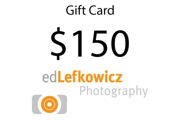 $150 Gift Card | Ed Lefkowicz Photography