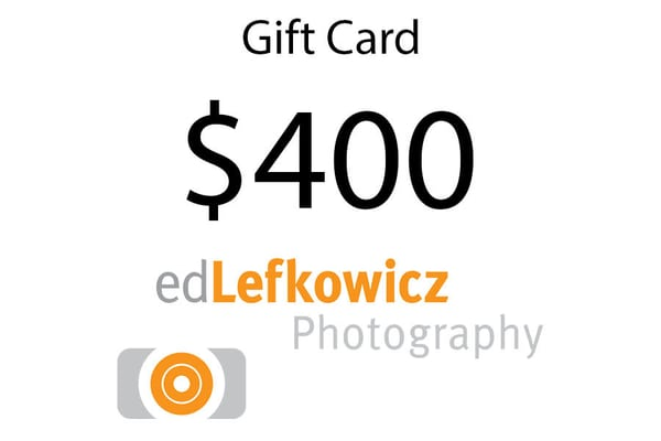 $400 Gift Card | Ed Lefkowicz Photography
