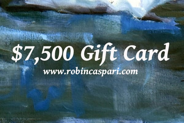 $7,500 Gift Card | robincaspari