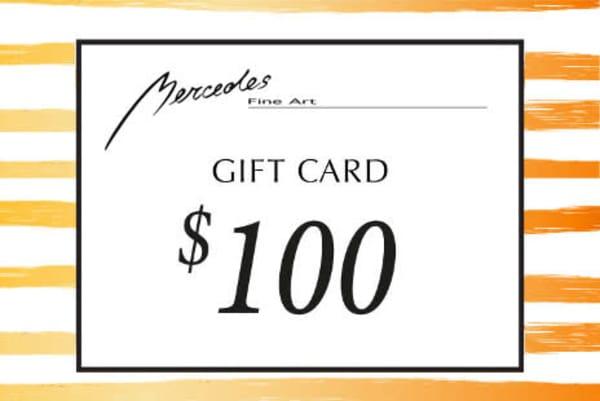 $100 Gift Card   Mercedes Fine Art