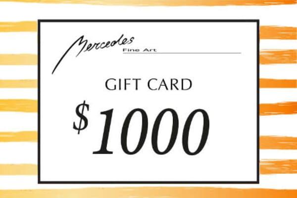 $1000 Gift Card   Mercedes Fine Art