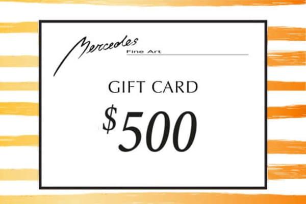 $500 Gift Card   Mercedes Fine Art