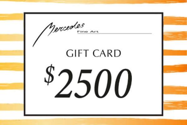 $2500 Gift Card   Mercedes Fine Art