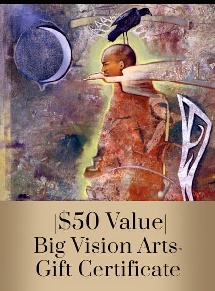 Bva Gift Cert 50 Art   Big Vision Art + Design