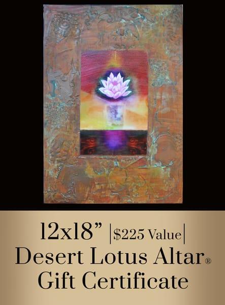 Desert Lotus Altar® Gift Certificate  12x18 | Big Vision Art + Design
