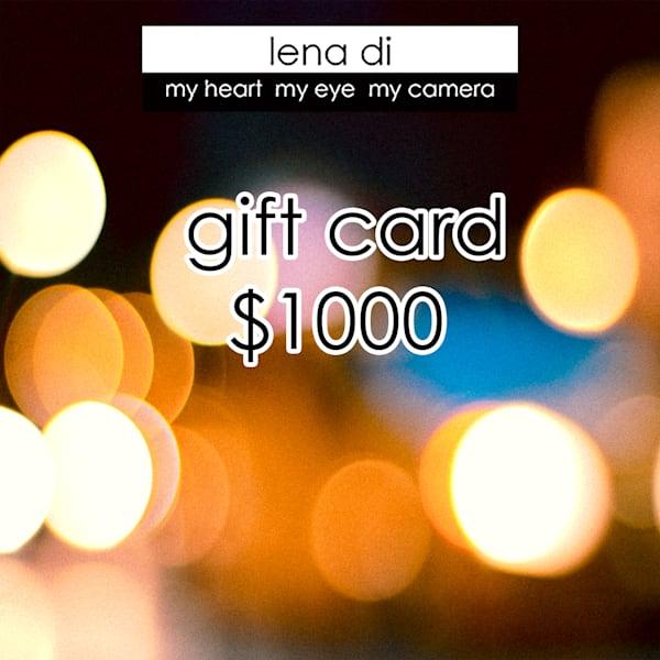 $1000 Gift Card | LenaDi Photography LLC