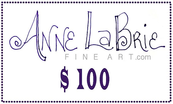 Gift Card for Anne LaBrie Fine Art for $100.00