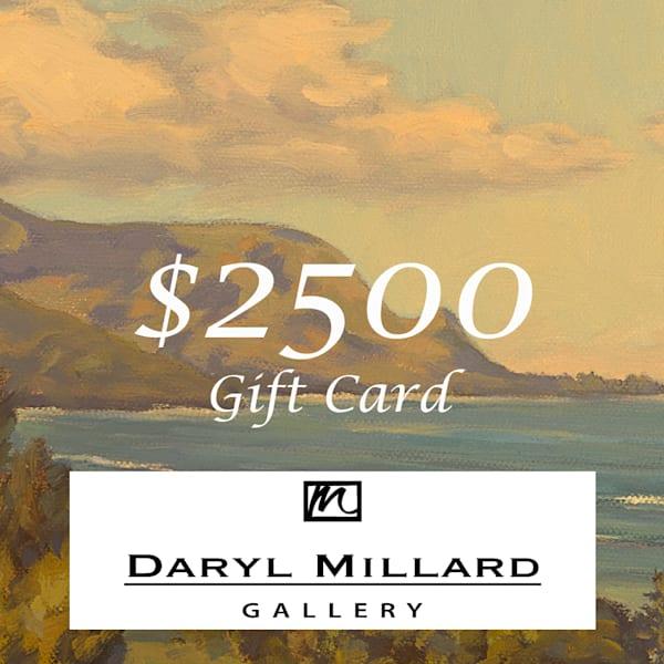$2500 Gift Card | Daryl Millard Gallery LLC