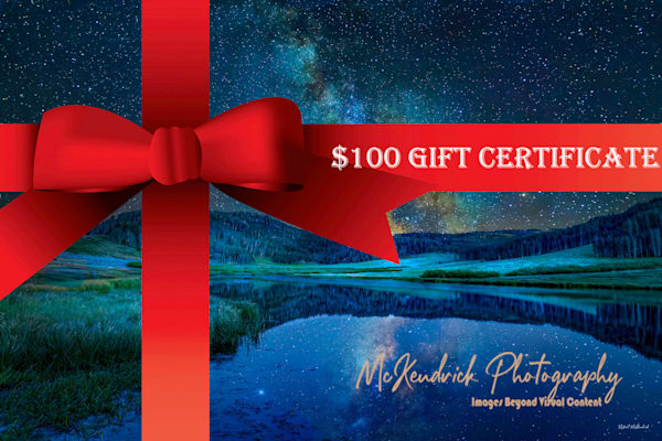 $100 Gift Certificate   McKendrick Photography