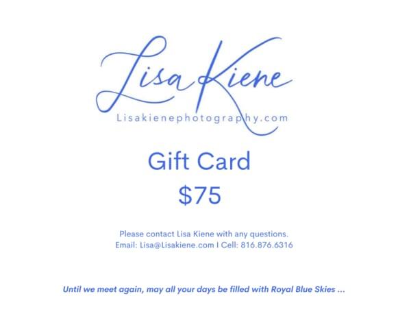$75 Gift Card | Lisa Kiene Photography
