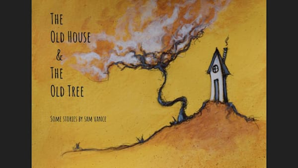 The Old House & The Old Tree | samvance