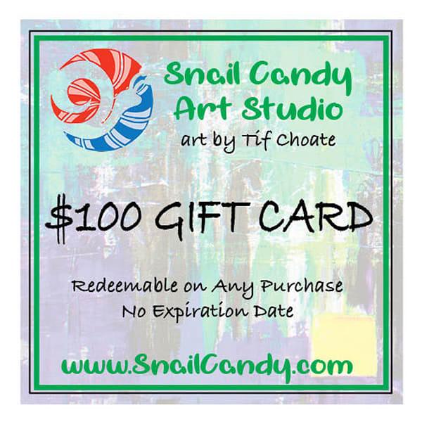 $100 Gift Card | Snail Candy Art Studio
