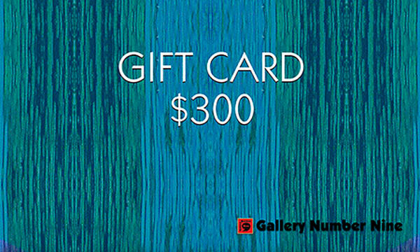 G9 Gift Card $300 | Gallery Number Nine
