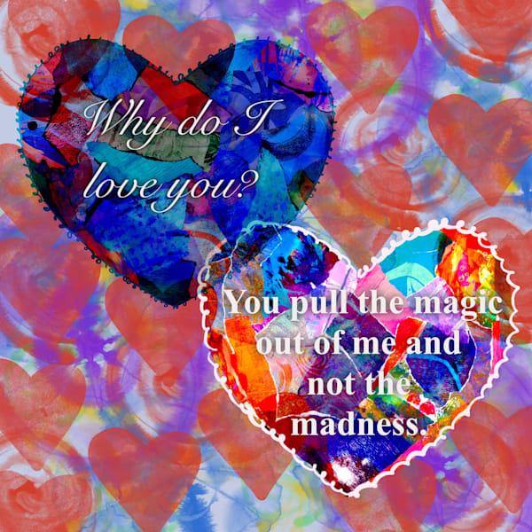 Why Do I Love You  Art | Lynne Medsker Art & Photography, LLC