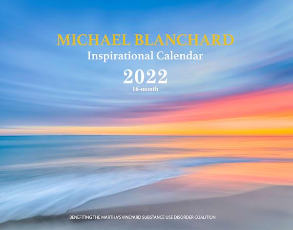 Michael Blanchard Inspirational Calendar 2022 Preorder | Michael Blanchard Inspirational Photography - Crossroads Gallery