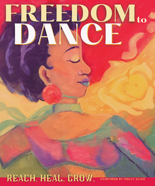 Freedom To Dance Art   Polly Alice Design