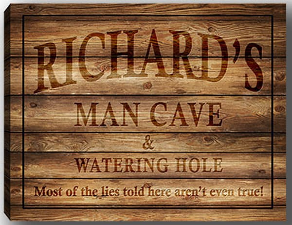 Man cave & watering hole canvas sign