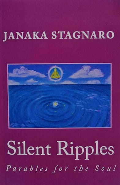 Silent Ripples: Parables For The Soul | janakastagnaro