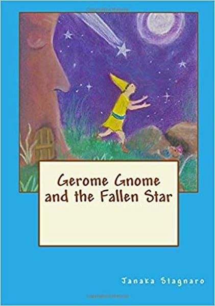 Gerome Gnome And The Fallen Star | janakastagnaro