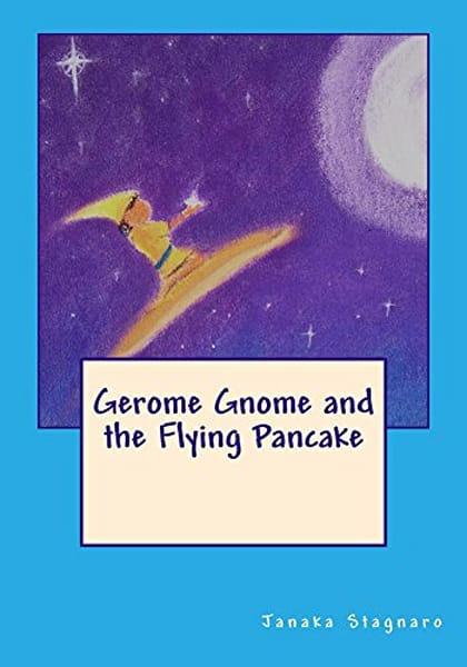 Gerome Gnome And The Flying Pancake | janakastagnaro
