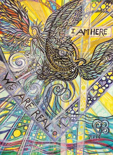 I Am Here, We Are Real Art   Cynthia Christensen Art