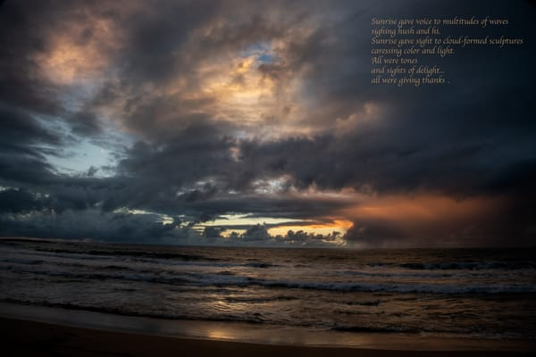 Sunrise Gave Voice Photography Art | Ed Sancious - Stillness In Change
