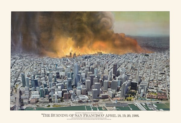 The Burning Of San Francisco 1906 Art   Mark Hersch Photography