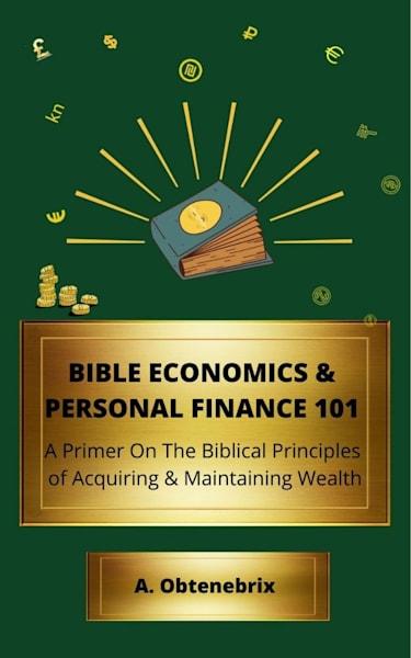 Bible Economics & Personal Finance 101