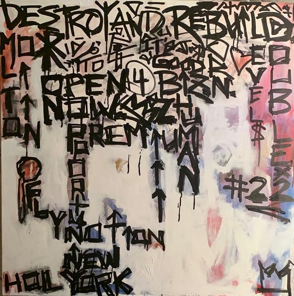 Destroy And Rebuild Art   Justin Hammer Art
